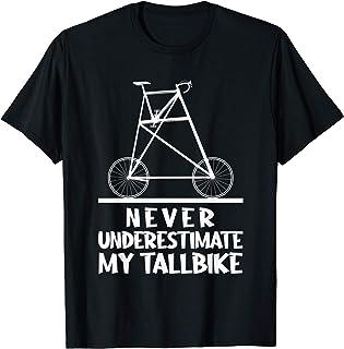 トールバイク 過小評価してはいけない サイクリスト サイクリング 自転車 プレゼント Tシャツ