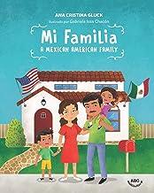 Mi Familia: A Mexican American Family (Spanish Edition)