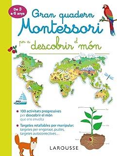 comprar comparacion Gran quadern Montessori per a descobrir el món (LAROUSSE - Infantil / Juvenil - Catalán - A partir de 3 años)