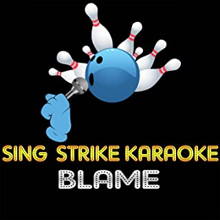 Blame (Karaoke Version) [Originally Performed By Calvin Harris Ft John Newman] (Originally Performed By Calvin Harris Ft John Newman)