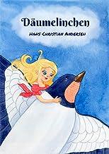 Däumelinchen mit Illustrationen von Maria Konstantinova (Die schönsten Märchen) (German Edition)