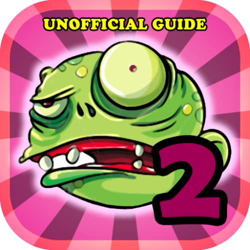 PLANTS VERSUS ZOMBIES TWO UNOFFICIAL GAME GUIDE