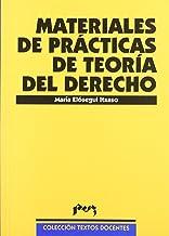 Materiales de prácticas de teoría del derecho (Textos Docentes)