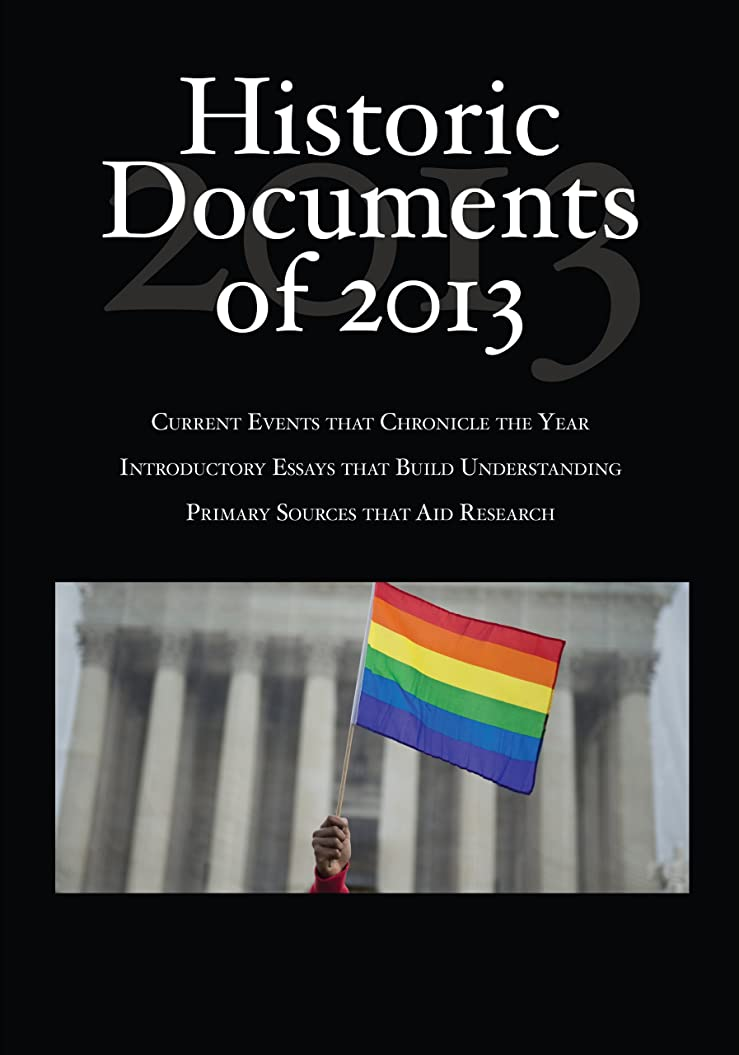 複合ラグセブンHistoric Documents of 2013 (Historic Documents of ....) (English Edition)