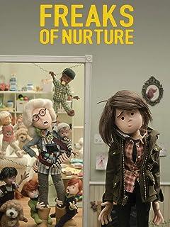 Freaks of Nurture