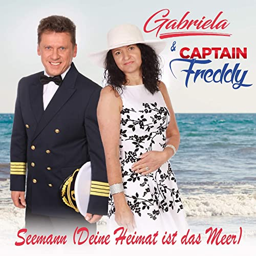 Seemann Deine Heimat Ist Das Meer By Gabriela Captain Freddy On Amazon Music Amazon Com