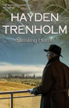 Stealing Home (The Steele Chronicles Book 3)