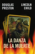 La Danza De La Muerte/preston & Child (Exitos) (Spanish Edition)