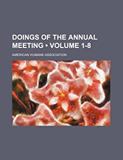 Doings of the Annual Meeting (Volume 1-8)