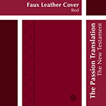 The Passion Translation New Testament, Red (2nd Edition, Faux Leather) - In-Depth Bible with Psalms, Proverbs, and Song of...