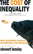 The Cost of Inequality: Why Economic Equality is Essential for Recovery