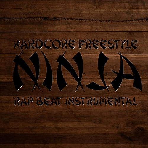Hardcore Freestyle Rap Beat Instrumental Ninja de Reli Beats ...