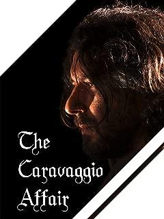 The Caravaggio Affair