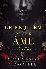 Le Requiem d'une âme : Les Fils Souverains (La Trilogie du Milieu t. 1) Format Kindle