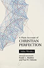 A Plain Account of Christian Perfection, Annotated