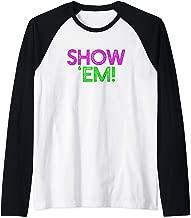 SHOW 'EM Funny Mardi Gras Meme Fat Tuesday Flash Tits Boobs Raglan Baseball Tee