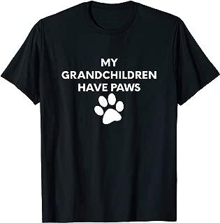 (Dog Paw Graphic) My Grandchildren Have Paws T-Shirt