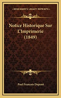 Notice Historique Sur L'Imprimerie (1849)