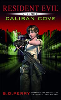 Resident Evil Vol II - Caliban Cove
