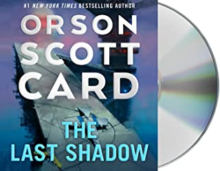 The Last Shadow: Orson Scott Card; Read by a Full Cast