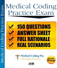 Medical Coding CPC Practice Exam #2 150 Questions (Medical Coding Pro Practice Exams)