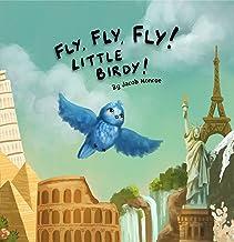 Fly Fly Fly Little Birdy!