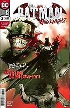 BATMAN WHO LAUGHS #2 (OF 6) FINAL PTG