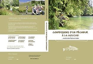 Livres Confessions d'un pêcheur à la mouche: sur la truite fario de rivière (Chapitre 6 - Montage de mouches) PDF