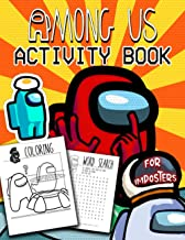 Among Us Activity Book For Imposters: Excitement Activities Workbook Game For Everyday Coloring, Learning, Dot to Dot, Maz...