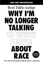 Livres Why I'm No Longer Talking to White People About Race PDF