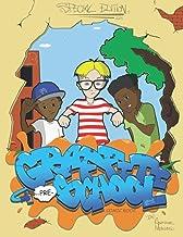 Graffiti Pre-school Comic Book (Special Edition): Street Knowledge