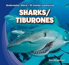 Sharks / Tiburones (Underwater World / El Mundo Submarino) (English and Spanish Edition)