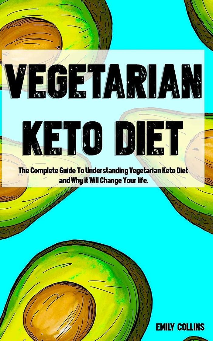 ニックネーム一致するVegetarian Keto Diet: The Complete Guide To Understanding Vegetarian Keto Diet and Why it Will Change Your life.