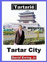 Tartarië - Tartar City: (niet in kleur)