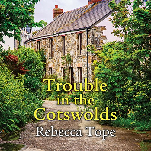 Trouble in the Cotswolds audiobook cover art