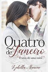 Quatro de Janeiro eBook Kindle
