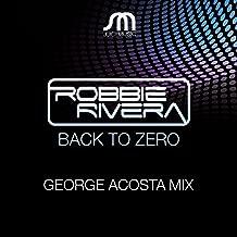 Best robbie rivera back to zero remix Reviews