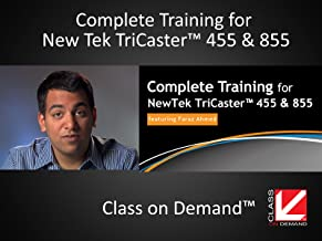 Complete Training for NewTeck TriCaster 455 and 855 (Instiutional Use)