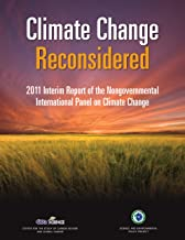 Climate Change Reconsidered: 2011 Interim Report on the Nongovernmental Panel on Climate Change