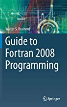 Guide to Fortran 2008 Programming