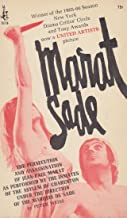 Marat Sade: The Persecution and Assassination of jean-Paul Marat as Performed By the Inmates of the Asylum of Charenton Under the Direction of the Marquis De Sade