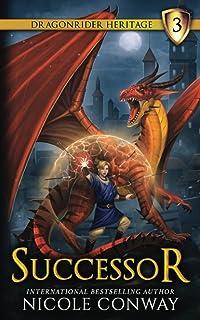 Successor (The Dragonrider Heritage)