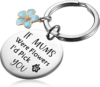 PLITI Mum Gift Mum Keyring Christmas If Mums were Flowers I'd Pick You