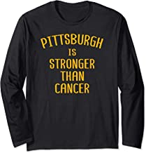 Pittsburgh Is Stronger Than Cancer Awareness T Shirt