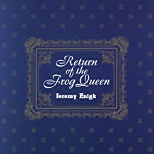jeremy enigk return of the frog queen
