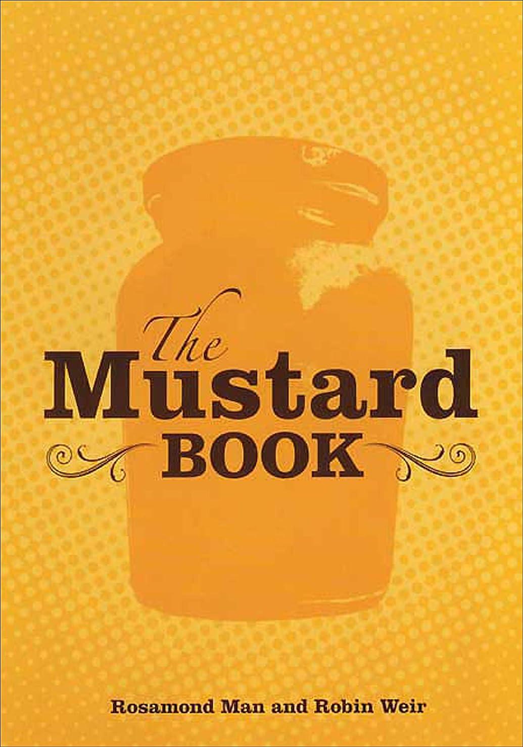 ニュース以前は弁護人The Mustard Cookbook (English Edition)