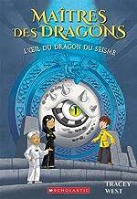 L'Oeil Du Dragon Du Seisme (Maitres Des Dragons) (French Edition)