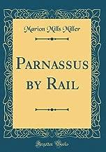 Parnassus by Rail (Classic Reprint)