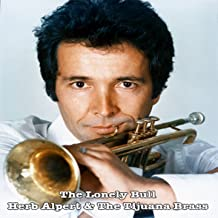 The Lonely Bull (feat. The Tijuana Brass)