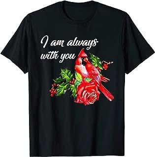 I Am Always With You Northern Cardinal Tshirt Bird Lover Tee T-Shirt